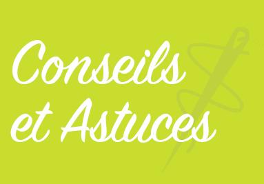 Conseils & Astuces Couture